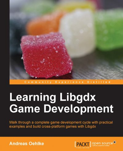 Learning Libgdx Game Development, 1st Edition