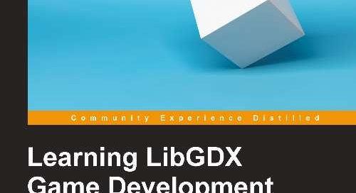 Learning Libgdx Game Development, 2nd Edition